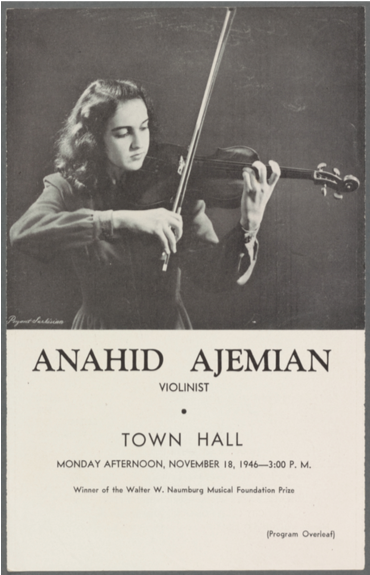 Town Hall program featuring Anahid Ajemian with her violin, 1946 (source: The New York Public Library Digital Collections). Image reproduced by permission of The New York Public Library.